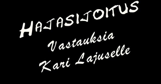 <center>Kari Lajuselle hajasijoittamisesta<center>