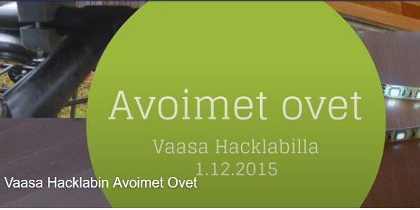 Avoimet ovet Vaasa Hacklabilla  TIISTAINA 1.12. kello 18-21